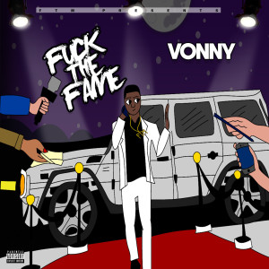 Fuck the Fame (Explicit) dari Vonny