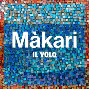 Il Volo的專輯Màkari