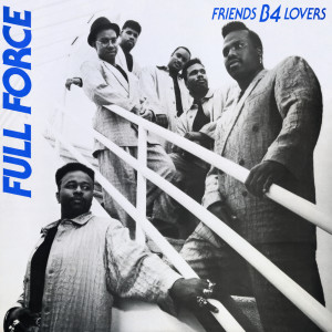Album Friends B-4 Lovers from Full Force