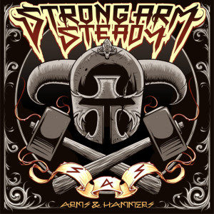 Album Arms & Hammers from Strong Arm Steady