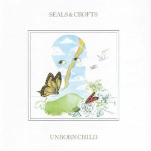 Album Unborn Child from Seals & Crofts