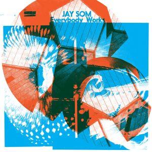 Album Everybody Works from Jay Som