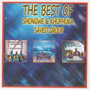 Album The Best Of Shongwe & Khuphuka Saved Group from Khuphuka Saved Group