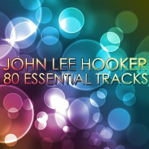 John Lee Hooker的專輯John Lee Hooker - Boom Boom 80 Essential Tracks