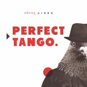 Album Perfect Tango from Otros Aires