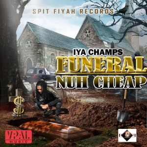 Album Funeral Nuh Cheap from Iya Champs