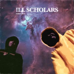 Album Ill Scholars from Mattic