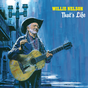 Album That's Life from Willie Nelson