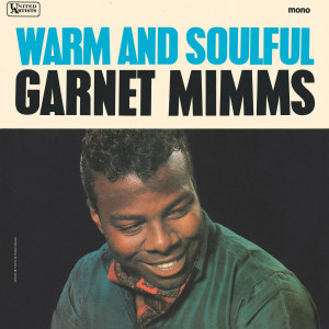 Album Warm And Soulful from Garnet Mimms