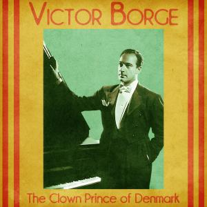 Album The Clown Prince of Denmark (Remastered) from Victor Borge