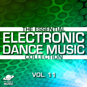 The Hit Co.的專輯The Essential Electronic Dance Music Collection, Vol. 11