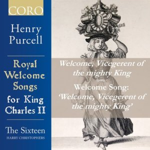 Listen to Welcome, Vicegerent of the Mighty King, Z. 340: Welcome, Vicegerent of the Mighty King song with lyrics from The Sixteen