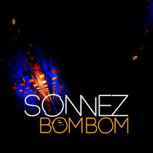 Album Bom Bom from Sonnez