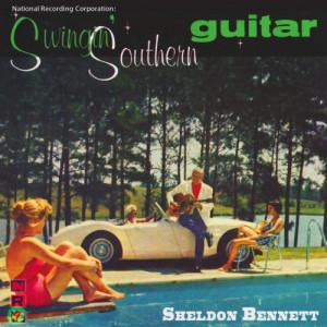 Album National Recording Corporation: Swingin' Southern Guitar from Sheldon Bennett