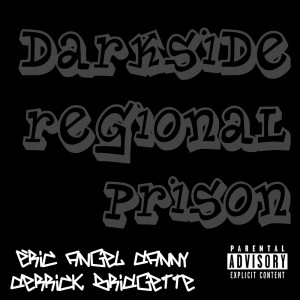 Album Darkside Regional Prison from Danny (芬兰)
