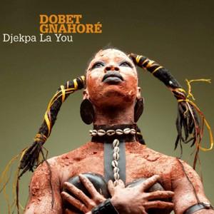 Album Djekpa La You from Dobet Gnahoré