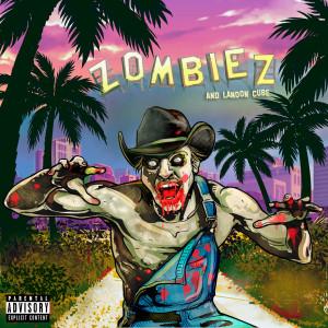 Landon Cube的專輯Zombiez (Explicit)