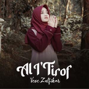 Al I'Tirof dari Veve Zulfikar