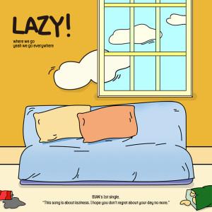 Album LAZY! from BIAN