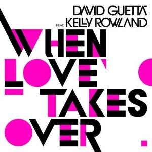 David Guetta的專輯When Love Takes Over (feat. Kelly Rowland) (Donaeo Remix)