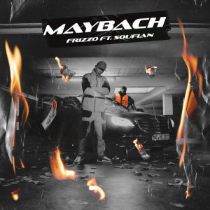 Album Maybach (feat. Soufian) from Frizzo
