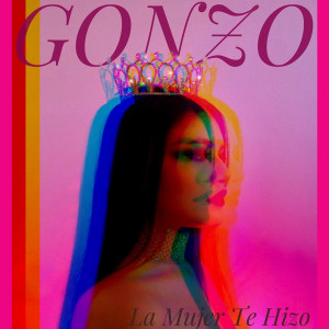 Album La Mujer Te Hizo from Gonzo