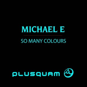 Album So Many Colours from Michael E