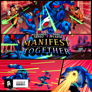 Pegboard Nerds的專輯Manifest / Together