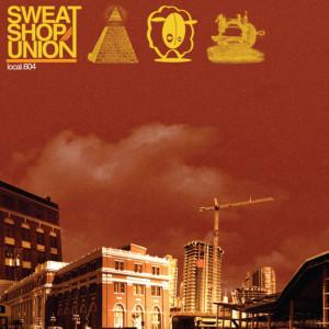 Album Local 604 (Explicit) from Sweatshop Union