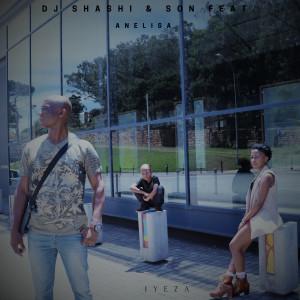Listen to Iyeza song with lyrics from DJ Shashi