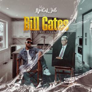 Album Bill Gates from Lyrical Joe