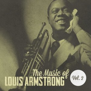 Louis Armstrong的專輯The Music of Louis Armstrong, Vol. 2