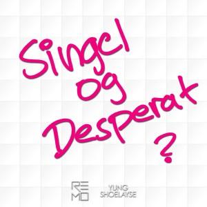 Album Singel og desperat? from Remo