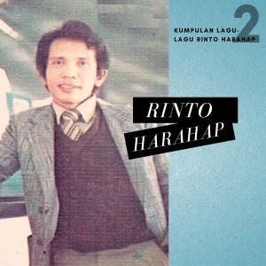 Kumpulan Lagu Lagu Rinto Harahap Vol. 2 dari Rinto Harahap