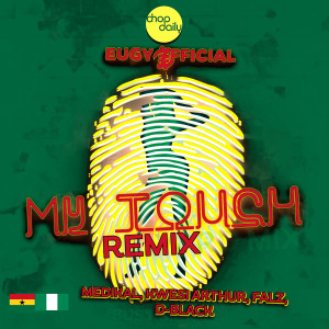Album My Touch (Remix) from Chop Daily