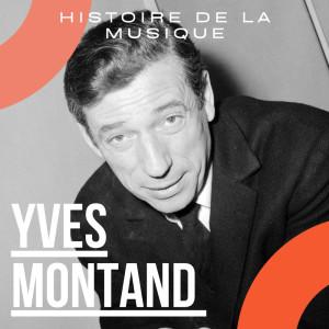 Yves Montand的專輯Yves Montand - Histoire De La Musique
