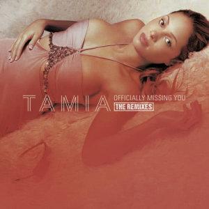 收聽Tamia的Officially Missing You歌詞歌曲