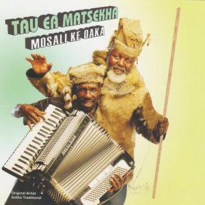 Album Mosali Ke Oaka from Tau Ea Matsekha