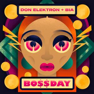 Don Elektron的專輯Bo$$day