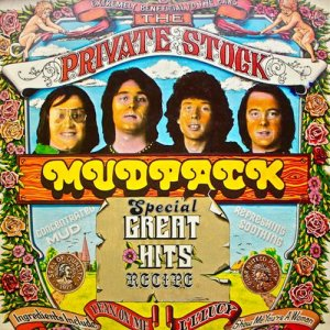 Album The Private Stock Mudpack: Special Great Hits Recipe from Mud