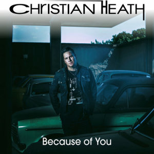 Album Because Of You Single from Christian Heath