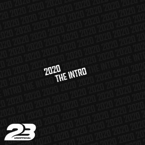 Album 2020 The Intro from 23 Unofficial