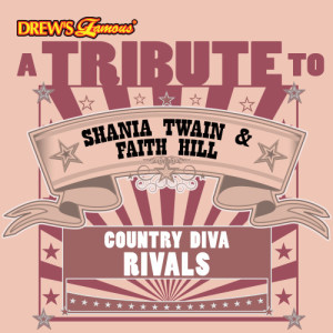 The Hit Crew的專輯A Tribute to Shania Twain & Faith Hill: Country Diva Rivals
