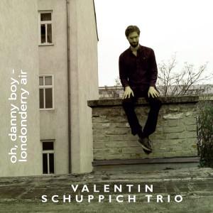 Album Oh, Danny Boy (Londonderry Air) from Valentin Schuppich Trio
