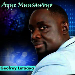 Listen to Agye Munsawoyo song with lyrics from Geofrey Lutaaya