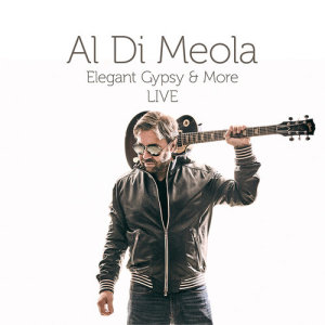 Album Elegant Gypsy And More Live from Al Di Meola