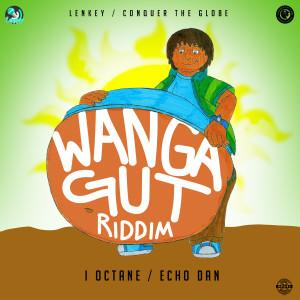 Album Wanga Gut Riddim from I-Octane