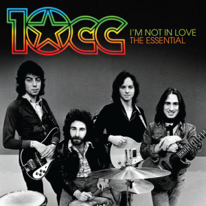 Album I'm Not In Love: The Essential 10cc from 10cc