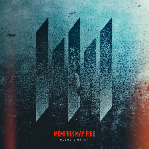 Blood & Water dari Memphis May Fire