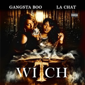 Album Witch (Explicit) from Gangsta Boo